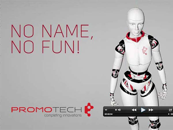 Promotech. No name, no fun!